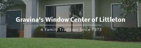 About Gravina's Window Center of Littleton
